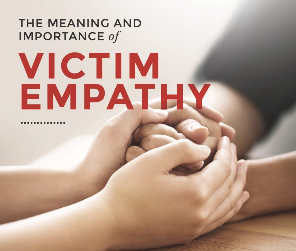 The meaning and importance of victim empathy