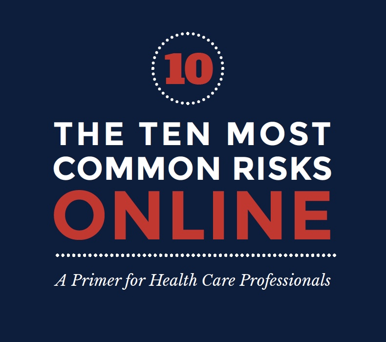 Top Ten most common risks online - a primer for healthcare professionals